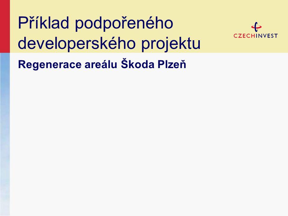 Regenerace areálu Škoda Plzeň Příklad podpořeného developerského projektu