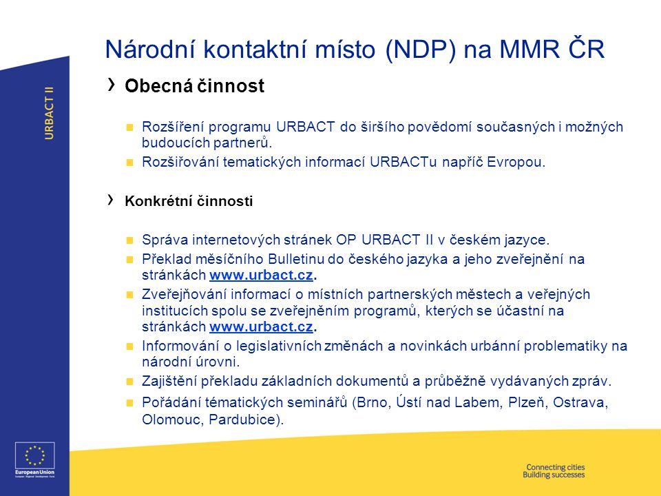 Národní kontaktní místo (NDP) na MMR ČR › Obecná činnost Rozšíření programu URBACT do širšího povědomí současných i možných budoucích partnerů.