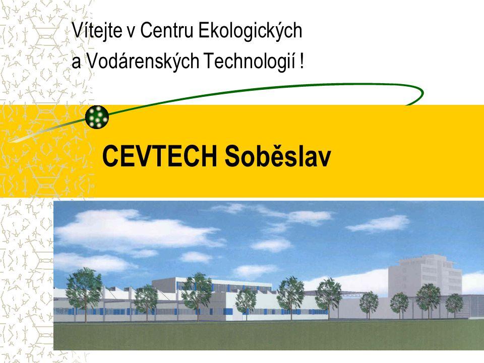 CEVTECH Soběslav Vítejte v Centru Ekologických a Vodárenských Technologií !