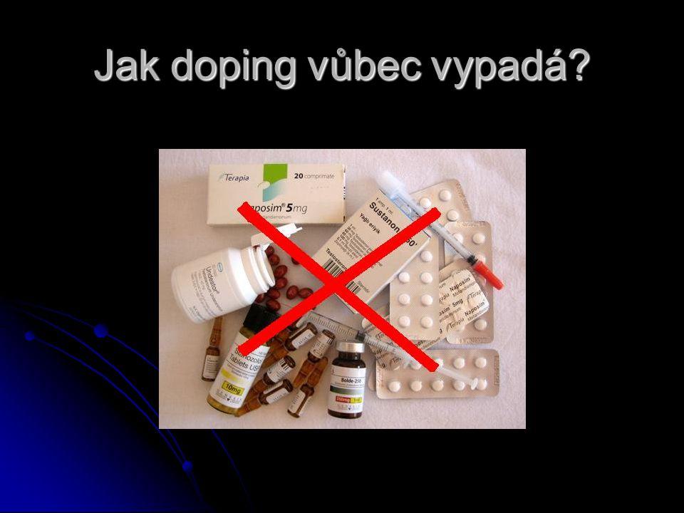 Jak doping vůbec vypadá?