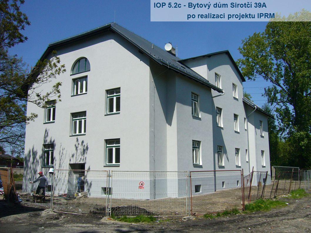 IOP 5.2c - Bytový dům Sirotčí 39A po realizaci projektu IPRM