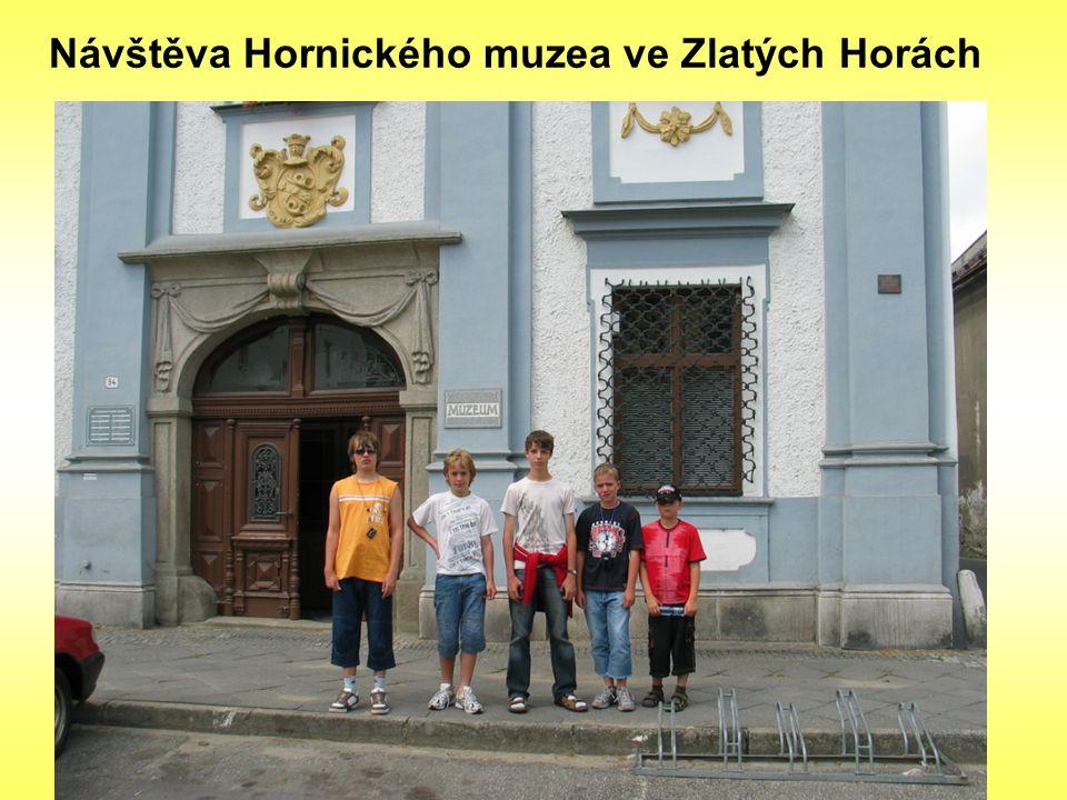 Návštěva Hornického muzea ve Zlatých Horách