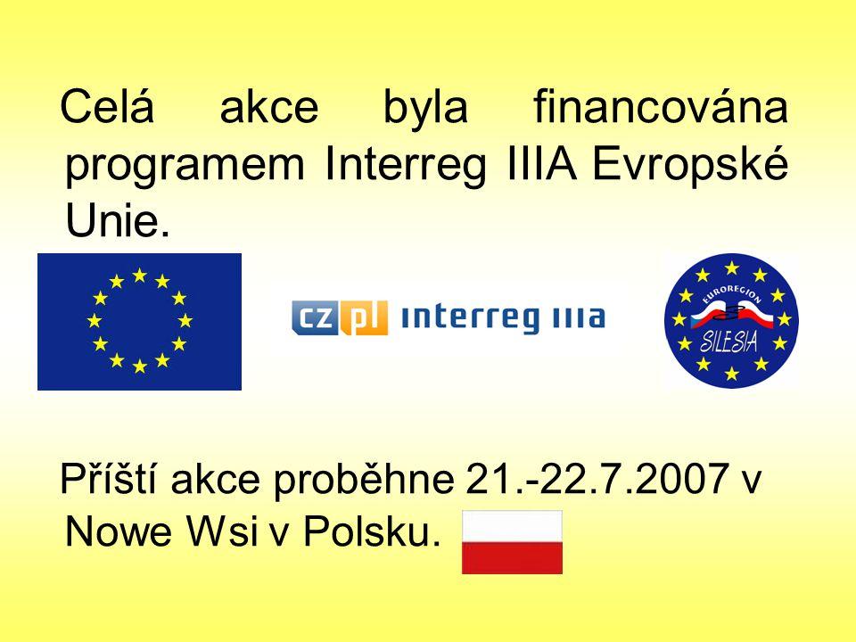 Celá akce byla financována programem Interreg IIIA Evropské Unie.
