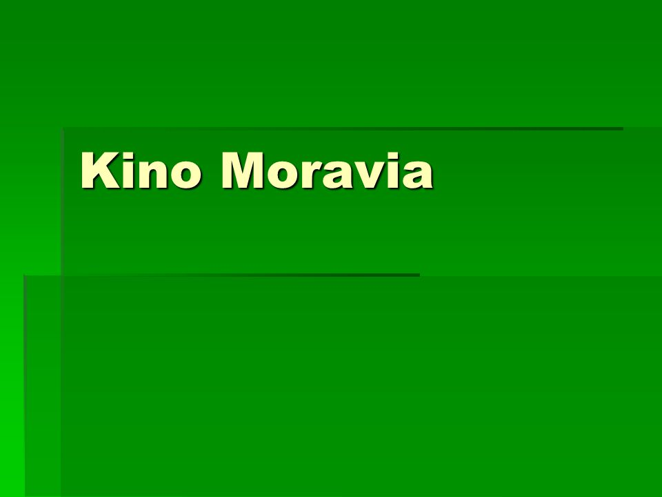 Kino Moravia