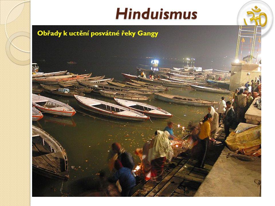 Hinduismus V pravém slova smyslu se nedá mluvit o náboženství jako spíše o nábožensko- sociálním systému, který v sobě zahrnuje právní a společenské normy K hinduismu se hlásí cca.