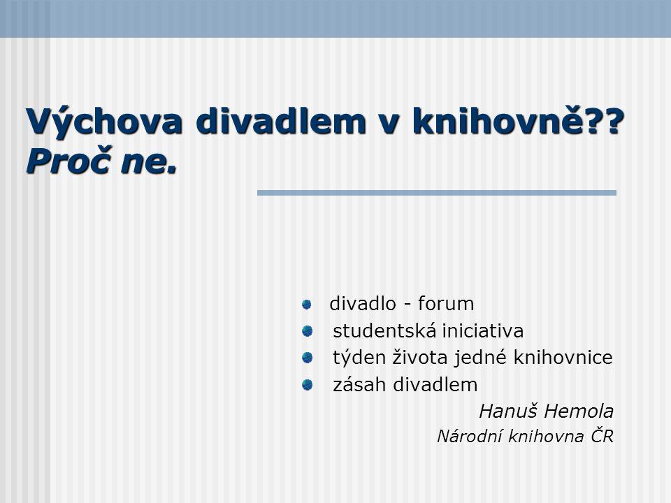 Divadlo - forum Co to je.