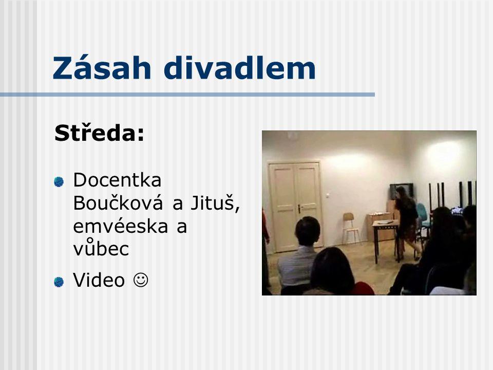 Zásah divadlem Středa: Docentka Boučková a Jituš, emvéeska a vůbec Video