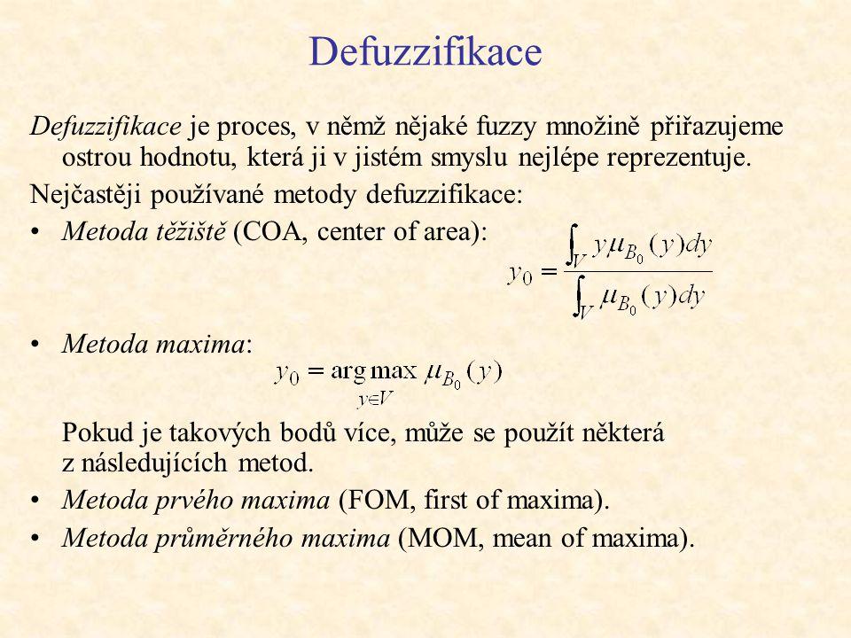 Defuzzifikace Defuzzifikace je proces, v němž nějaké fuzzy množině přiřazujeme ostrou hodnotu, která ji v jistém smyslu nejlépe reprezentuje.