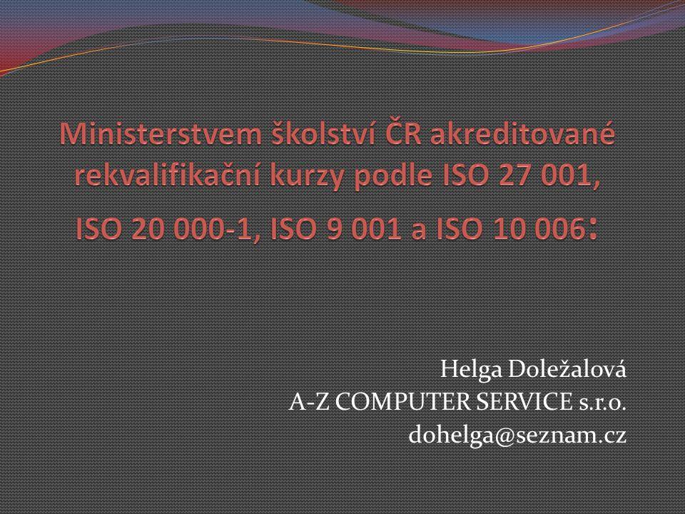 Helga Doležalová A-Z COMPUTER SERVICE s.r.o. dohelga@seznam.cz
