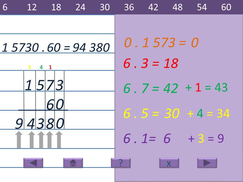 1 5730.94 380 3 6 751 6. 3 =18 8 6. 7 =42 6. 5 =30 6.