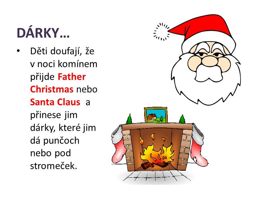 JÍDLO Na první svátek vánoční jedí krocana, brambory a zeleninu.