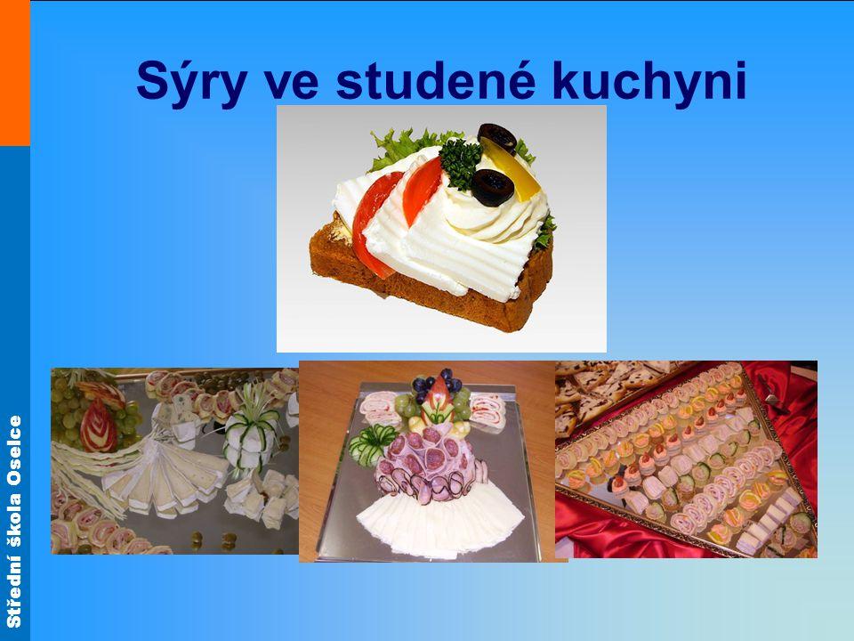 Střední škola Oselce Sýry ve studené kuchyni
