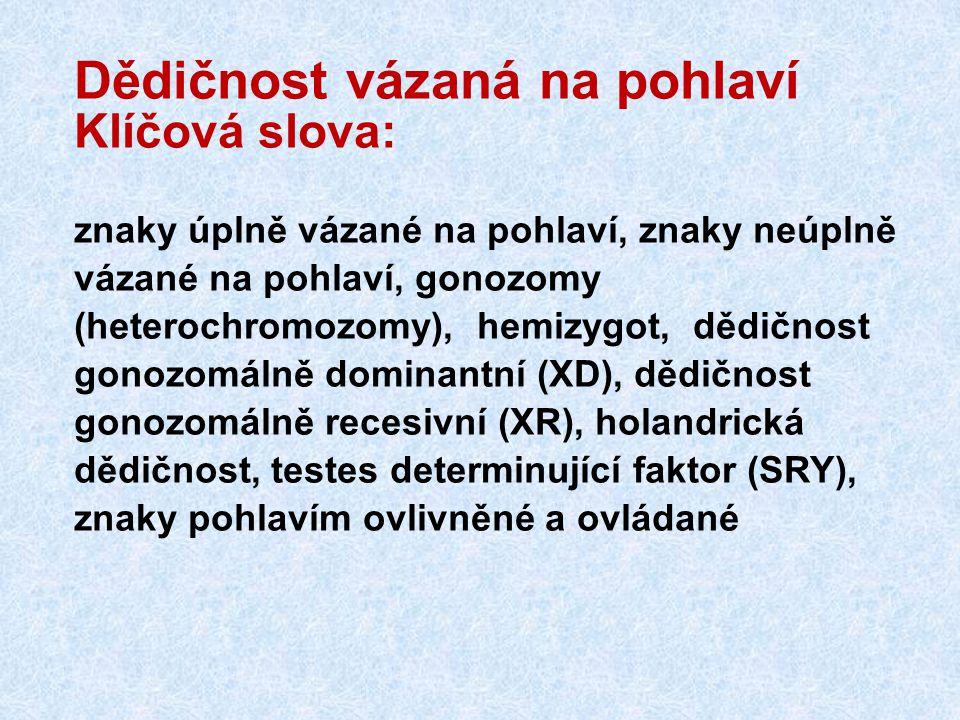 Sbírka příkladů z genetiky kap.6, str.25-27 1.