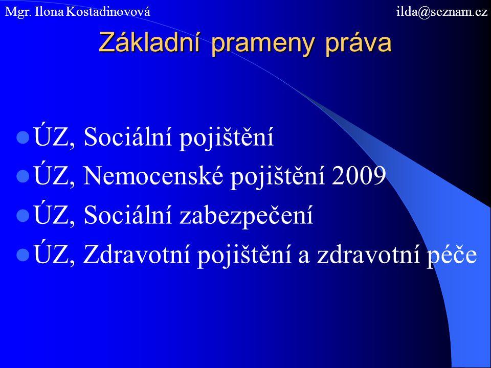 Prameny práva – organizace a systém sociálního zabezpečení ÚZ, Sociální zabezpečení Zákon č.