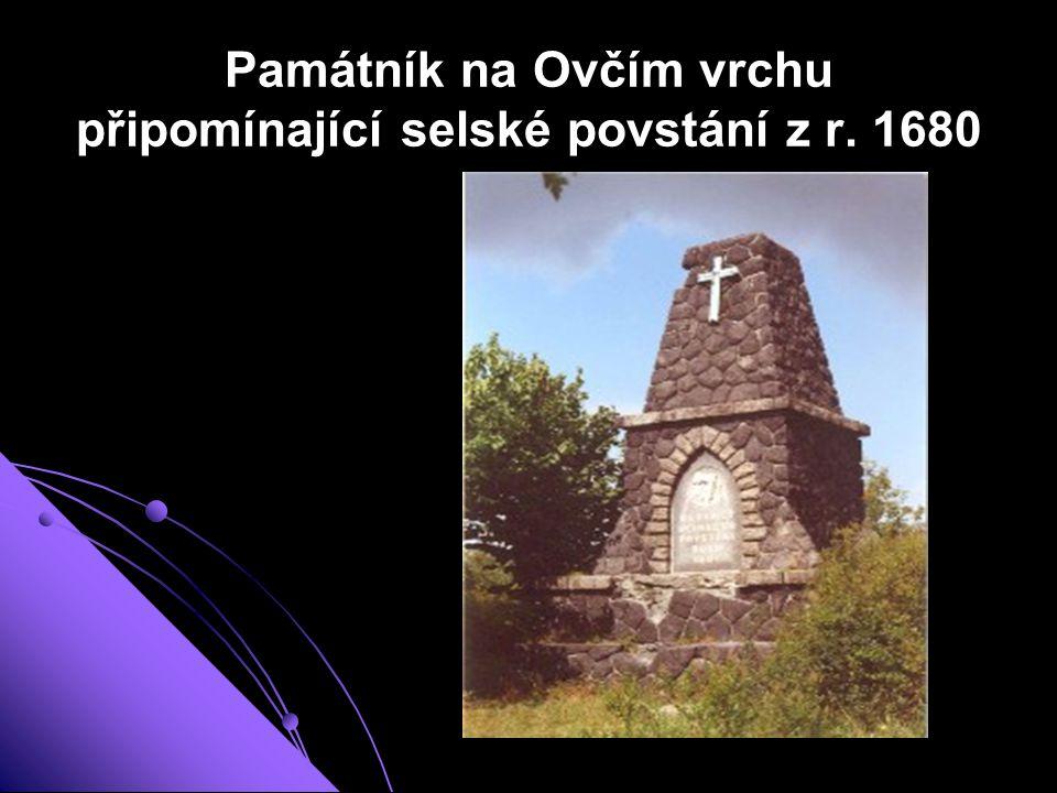 Památník na Ovčím vrchu připomínající selské povstání z r. 1680