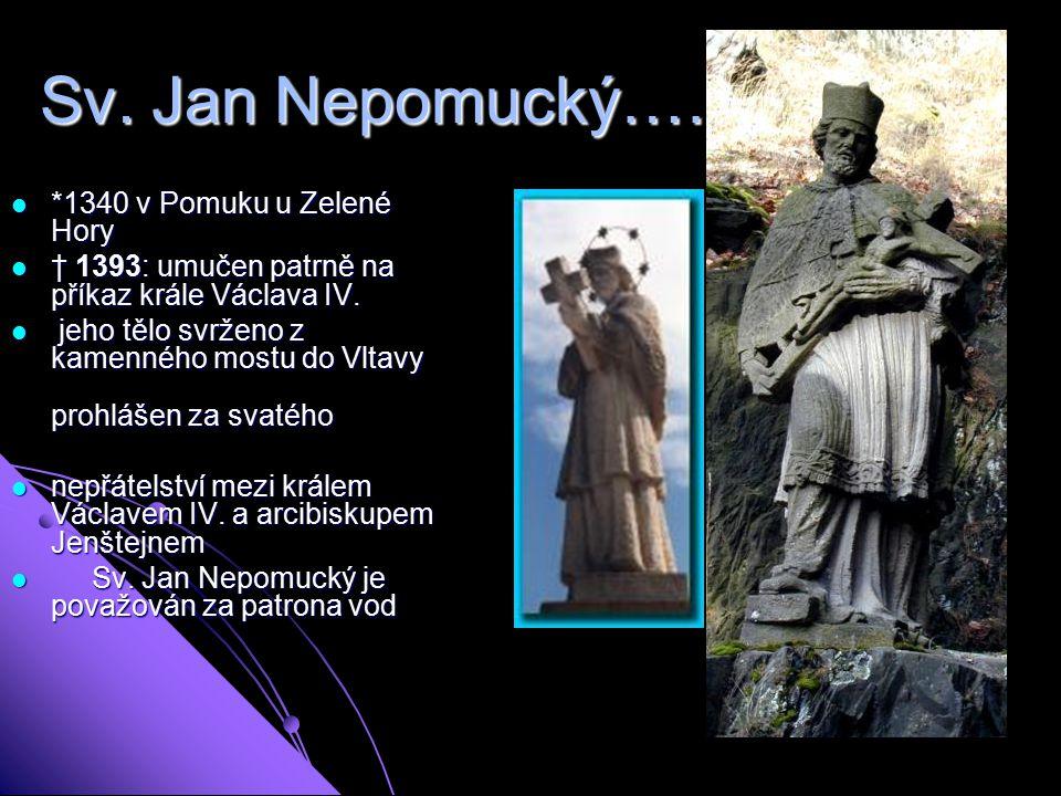 Sv.Jan Nepomucký…………..