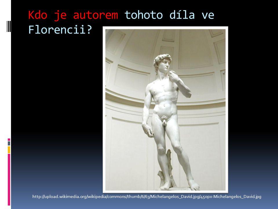 Kdo je autorem tohoto díla ve Florencii.