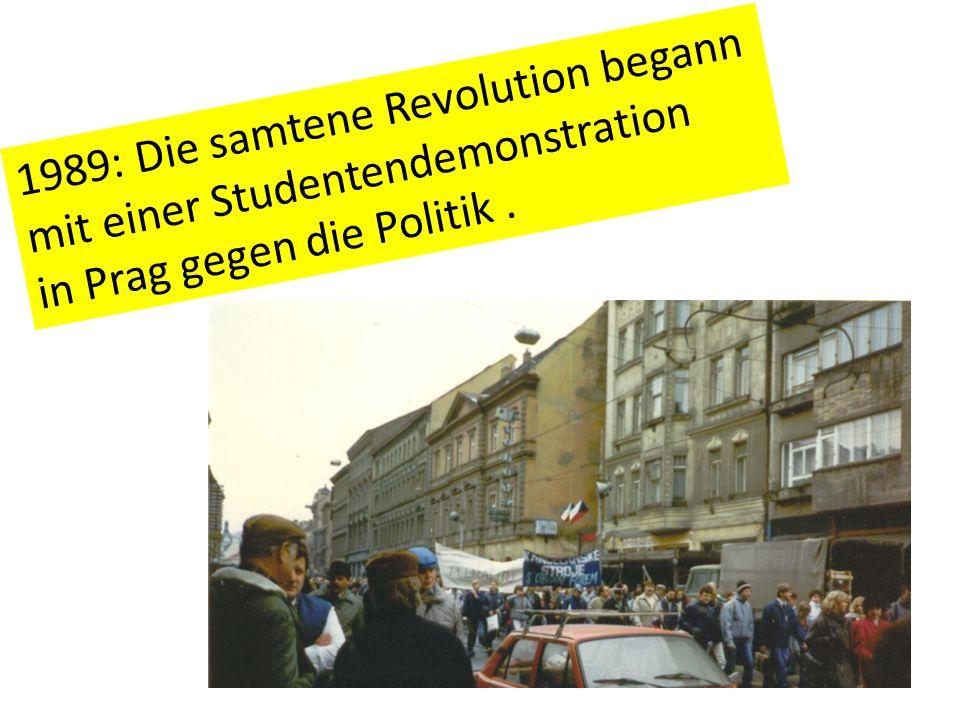 1989: Die samtene Revolution begann mit einer Studentendemonstration in Prag gegen die Politik.