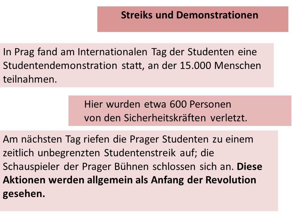 In Prag fand am Internationalen Tag der Studenten eine Studentendemonstration statt, an der 15.000 Menschen teilnahmen.