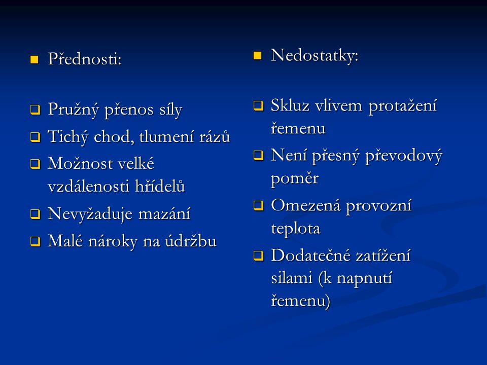 Možnosti napínání řemenu Řemeny je možné dělit podle druhu přenosu síly na hladké (ploché a klínové) řemeny (třecí přenos síly) a na ozubené řemeny (tvarový přenos síly).