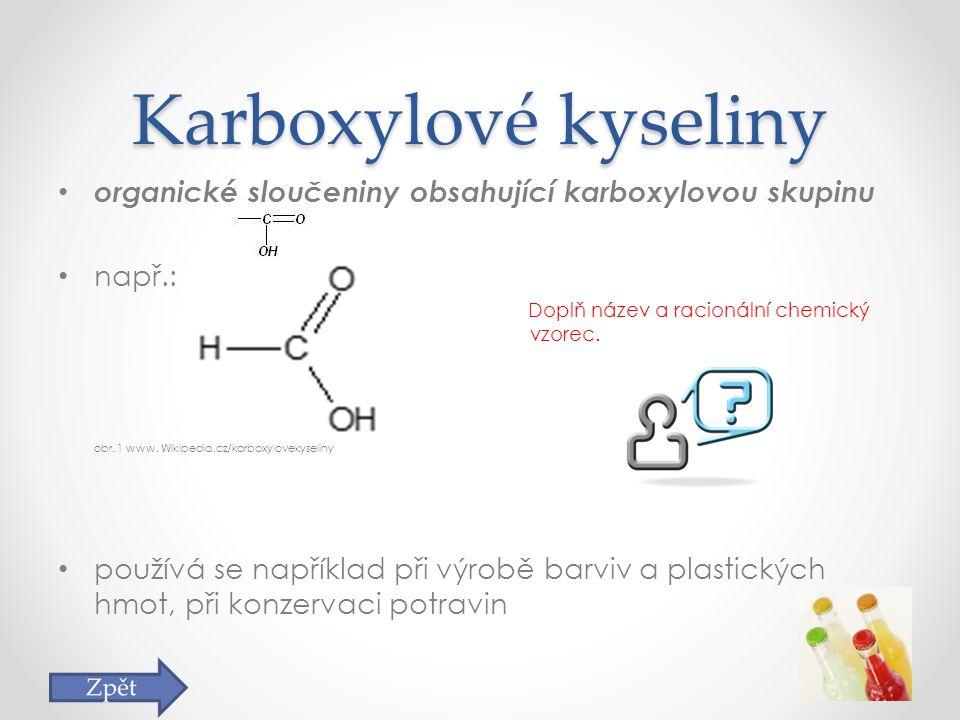 Úkoly na závěr… ÚKOL: 1)Dokážete vyjmenovat charakteristické skupiny derivátů uhlovodíků, z kterými jste se již setkali.