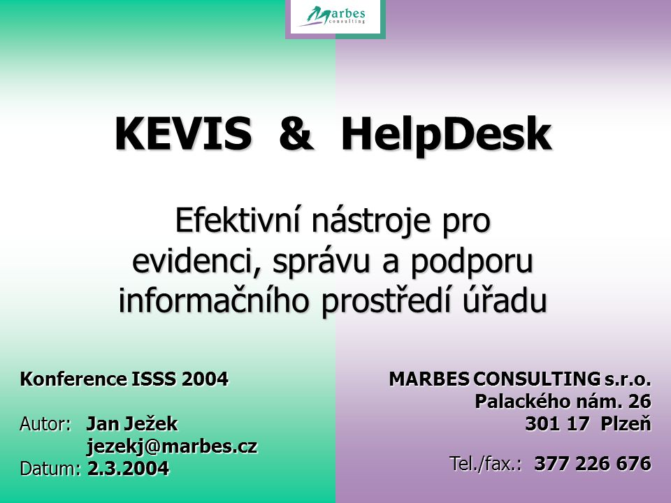 www.marbes.czISSS 2004 KEVIS & HelpDesk KEVIS