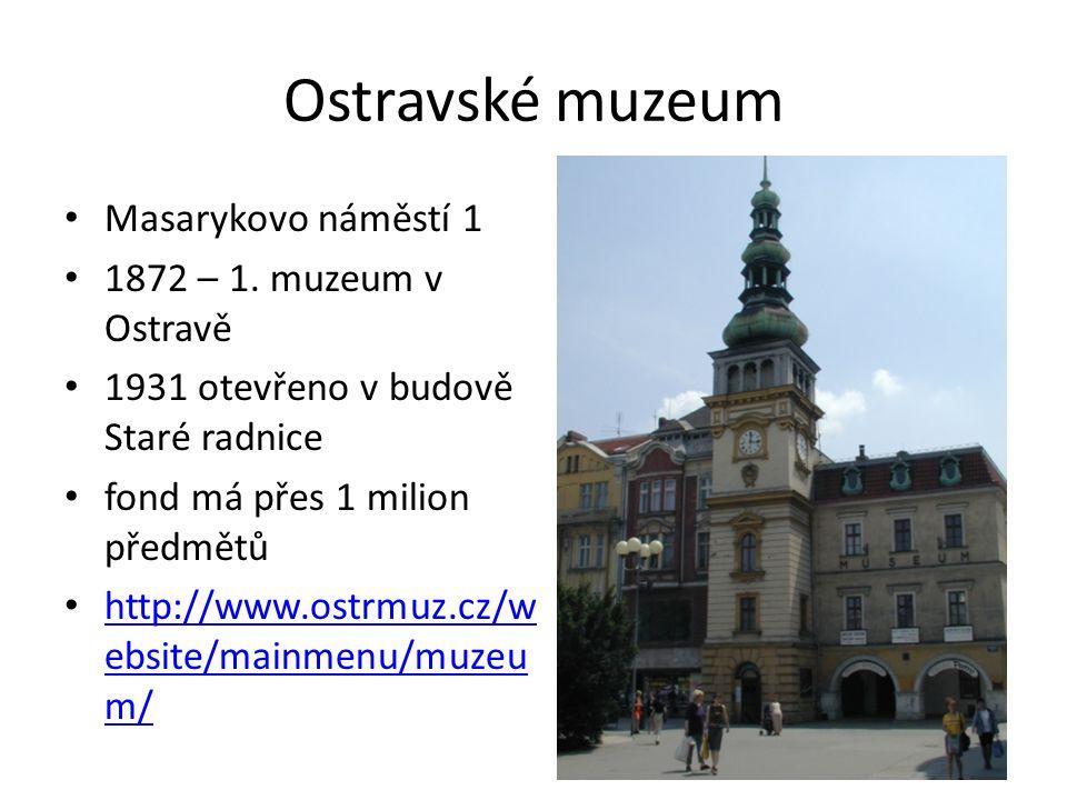 Další ostravská muzea Hasičské muzeum Citerárium Muzeum Mlejn Keltičkova kovárna