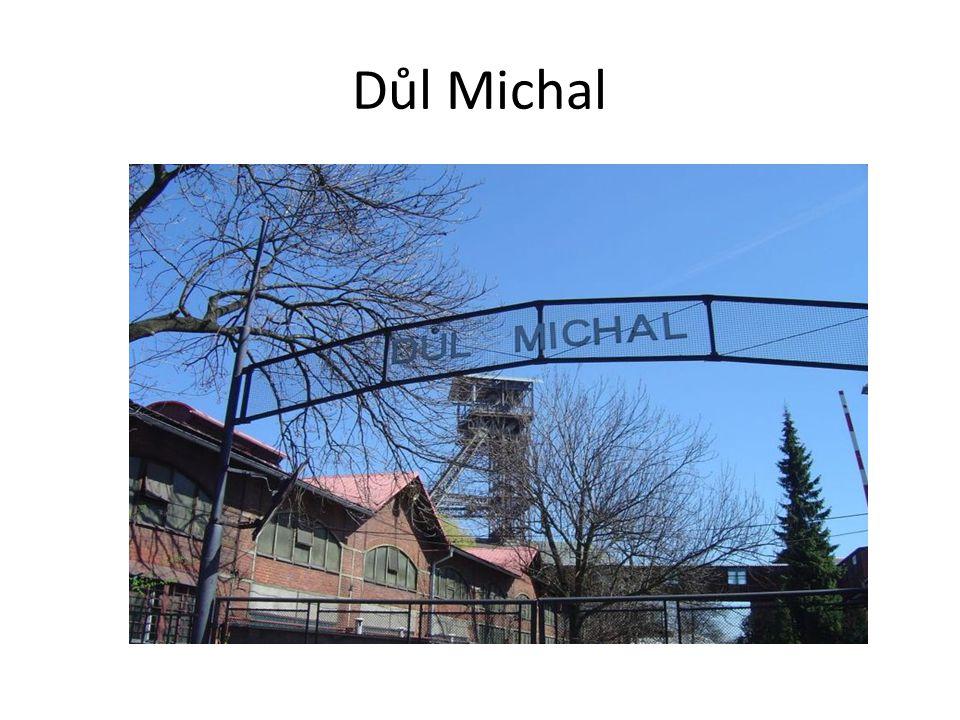 Michálkovice nefunkční černouhelný důl vznikl 1843, současný vzhled pochází z 1915 1994 po ukončení těžby bylo zřízeno muzeum http://www.dul-michal.cz/