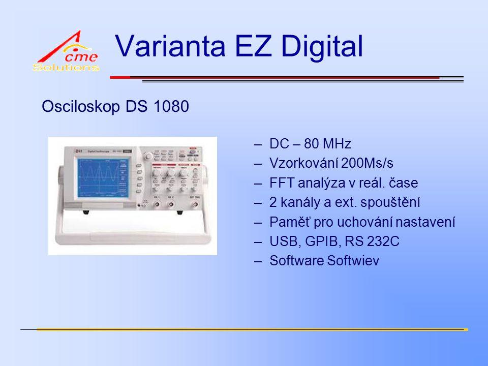 Varianta EZ Digital Osciloskop DS 1080 –DC – 80 MHz –Vzorkování 200Ms/s –FFT analýza v reál.
