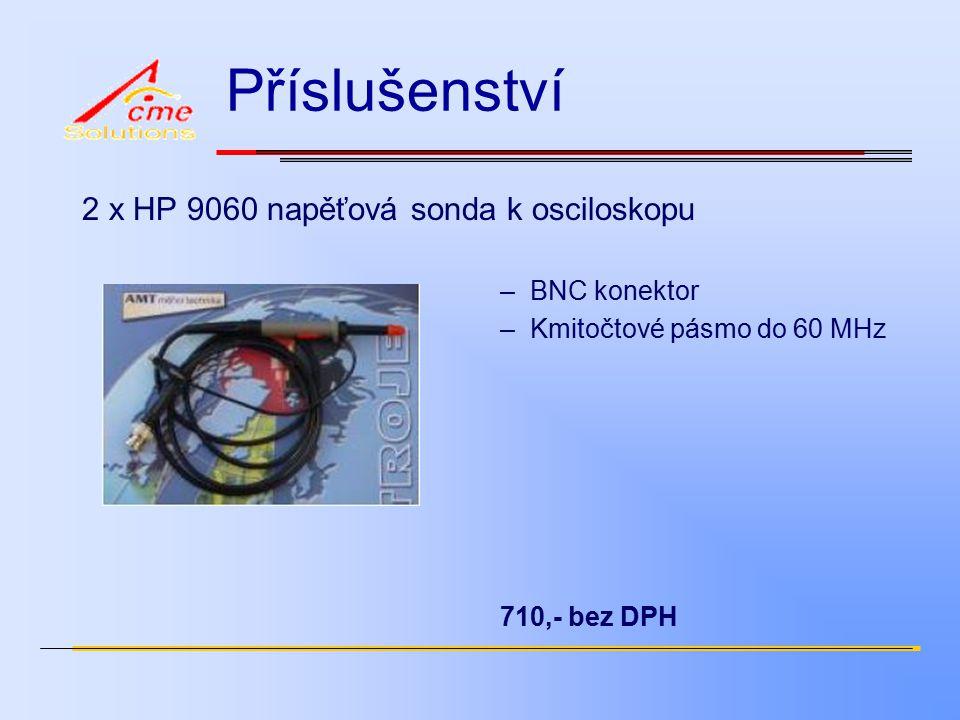 Příslušenství 2 x HP 9060 napěťová sonda k osciloskopu –BNC konektor –Kmitočtové pásmo do 60 MHz 710,- bez DPH