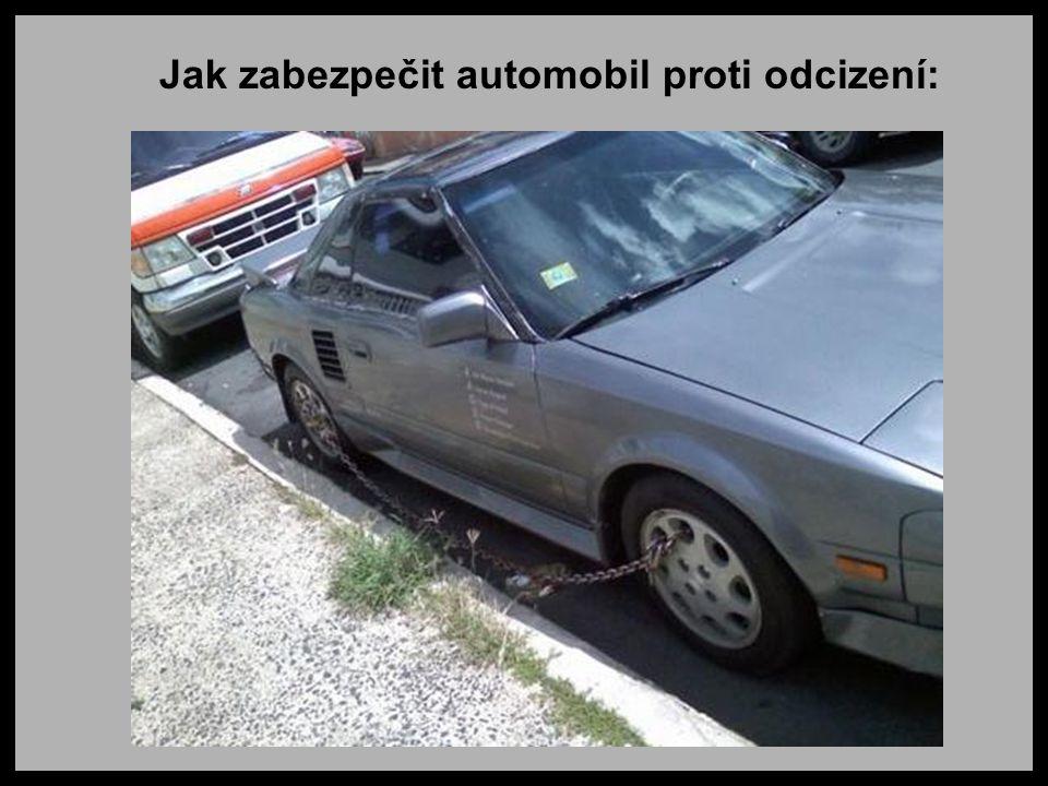 Jak zabezpečit automobil proti odcizení: