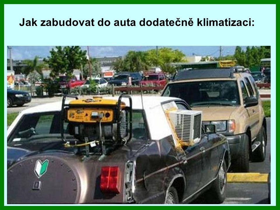 Jak zabudovat do auta dodatečně klimatizaci: