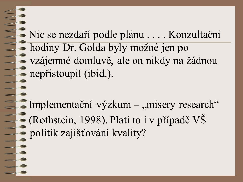 Zajišťování kvality VŠ Do pol.80.
