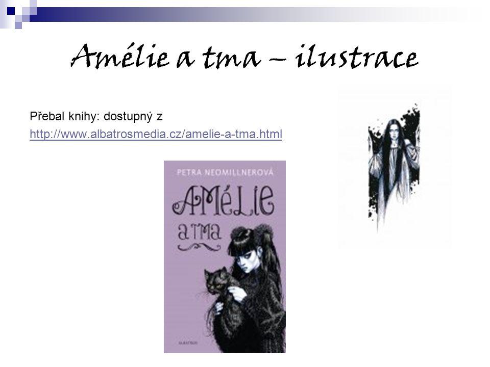 Amélie a tma – ilustrace Přebal knihy: dostupný z http://www.albatrosmedia.cz/amelie-a-tma.html