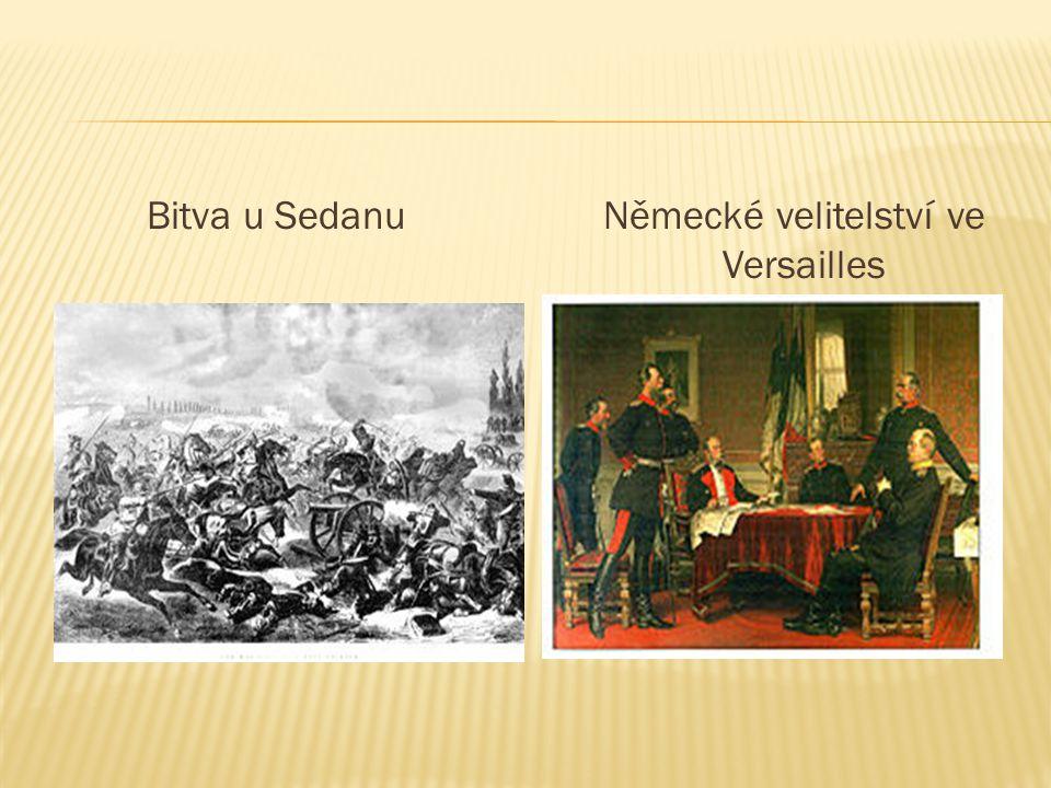 Bitva u Sedanu Německé velitelství ve Versailles