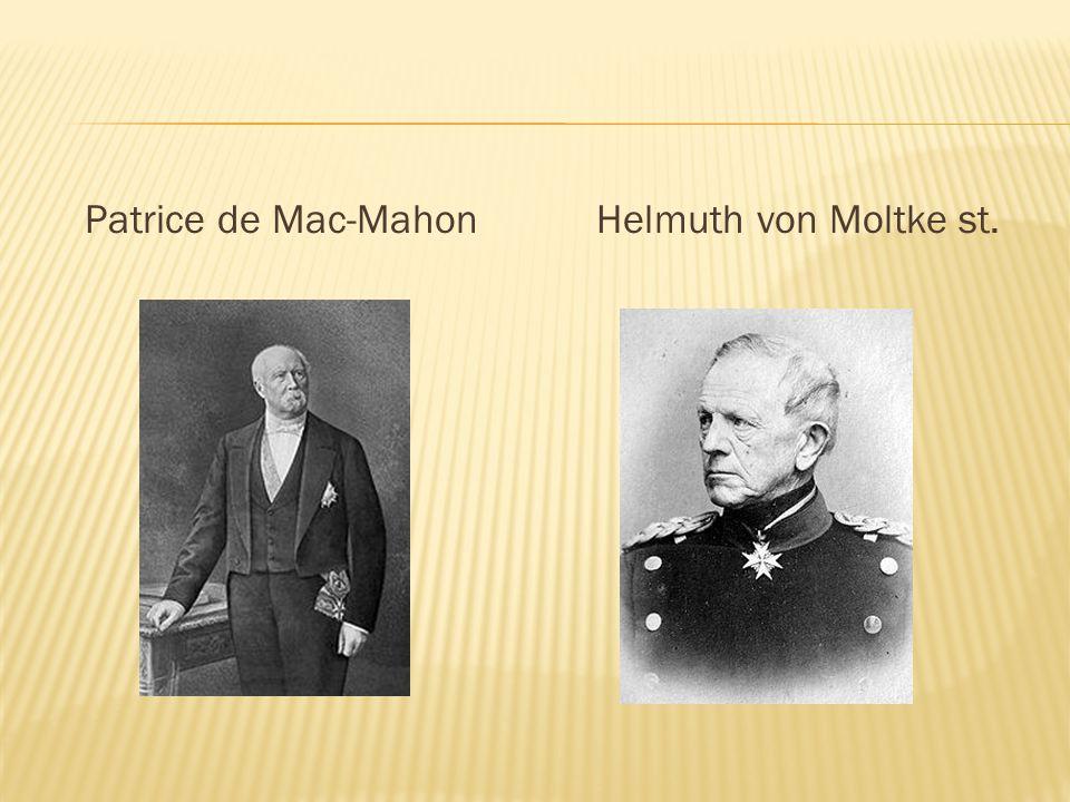 Patrice de Mac-MahonHelmuth von Moltke st.