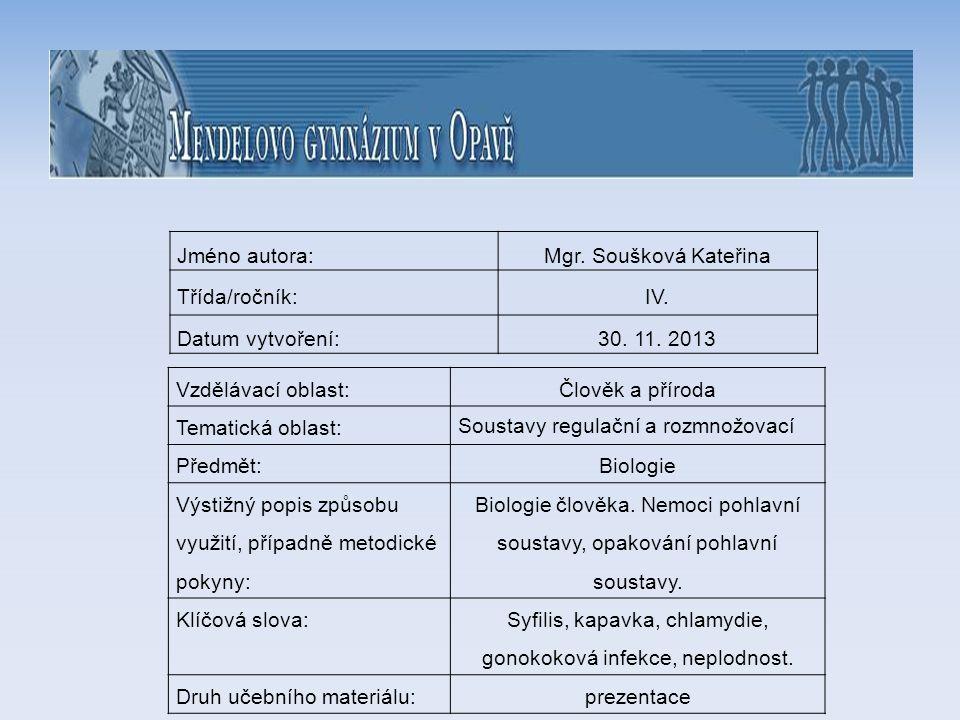 téma: Pohlavní soustava - nemoci, opakování