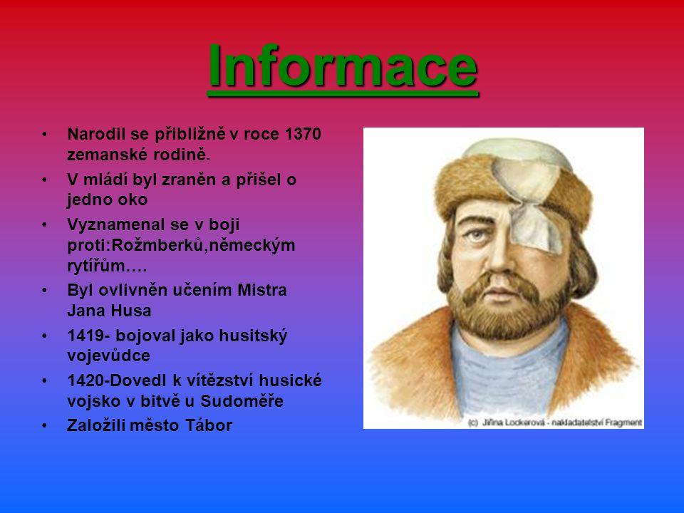 Bitvy Když byla vyhlášená křižácká válka,vydali se na pomoc Praze 14.7.1420-zvítězili pod Žižkovým vedením v bitvě na Vítkově V bitvě u Rábí přišel o druhé oko(1421) Jako slepý byl stále dál vojevůdcem a úspěšně řídil dál svoje vojsko vyhráli v bitvách: např.