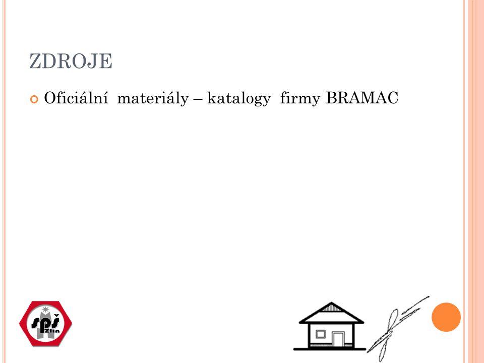 ZDROJE Oficiální materiály – katalogy firmy BRAMAC