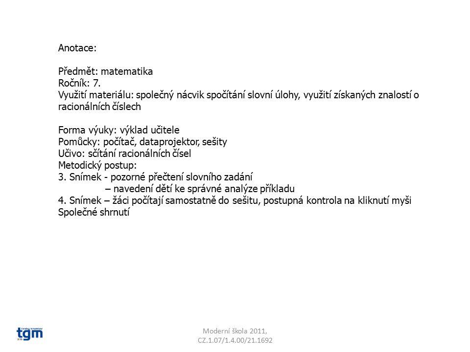 Anotace: Předmět: matematika Ročník: 7. Využití materiálu: společný nácvik spočítání slovní úlohy, využití získaných znalostí o racionálních číslech F