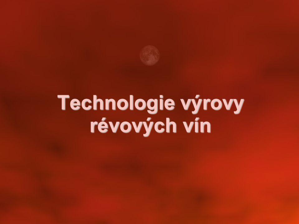 Technologie výrovy révových vín