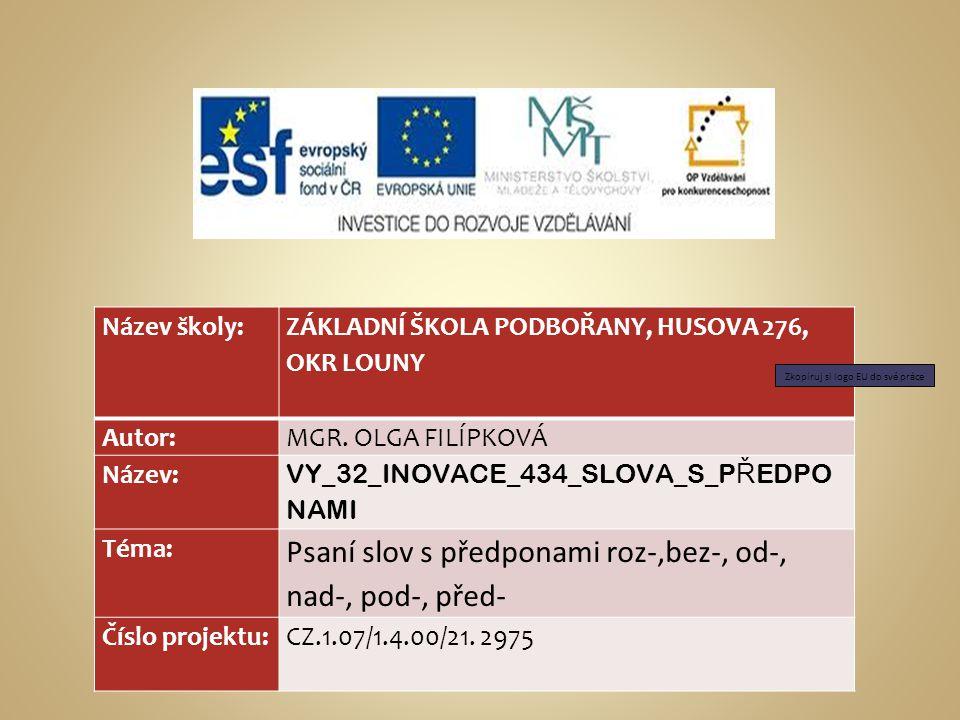 Tato prezentace slouží k výkladu látky v předmětu český jazyk a literatura pro žáky v 5.