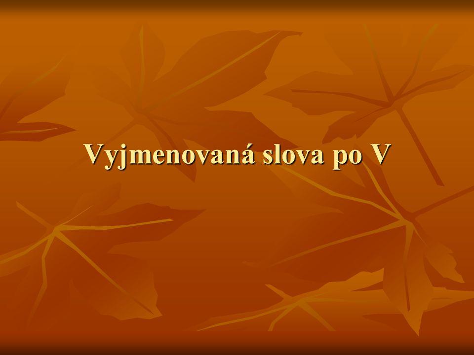 Vyjmenovaná slova po V