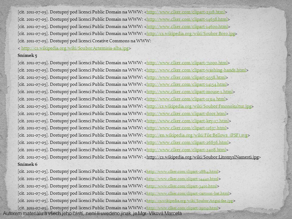 [cit. 2011-07-05]. Dostupný pod licencí Public Domain na WWW: http://www.clker.com/clipart-2318.html [cit. 2011-07-05]. Dostupný pod licencí Public Do