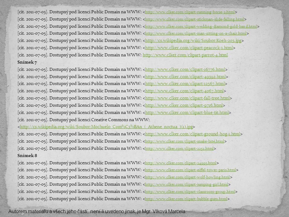 [cit. 2011-07-05]. Dostupný pod licencí Public Domain na WWW: http://www.clker.com/clipart-running-horse-2.html [cit. 2011-07-05]. Dostupný pod licenc