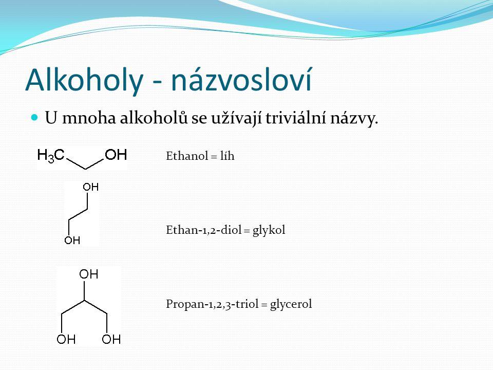 Fenoly - názvosloví Podle substitučního principu se k názvu základního uhlovodíku připojí přípona –ol, -diol, … Nejvýznamnější fenoly se pojmenovávají triviálními nebo polotriviálními názvy.