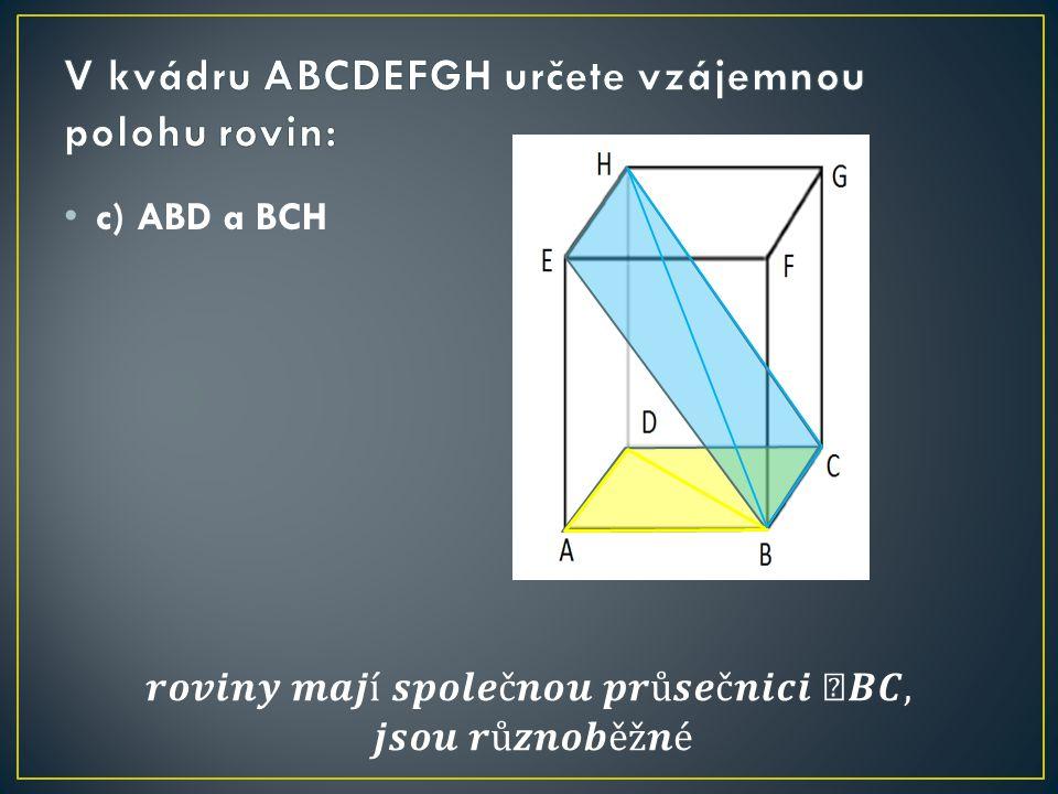 c) ABD a BCH