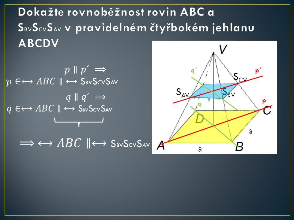 S AV S BV S CV p´ p q´ q