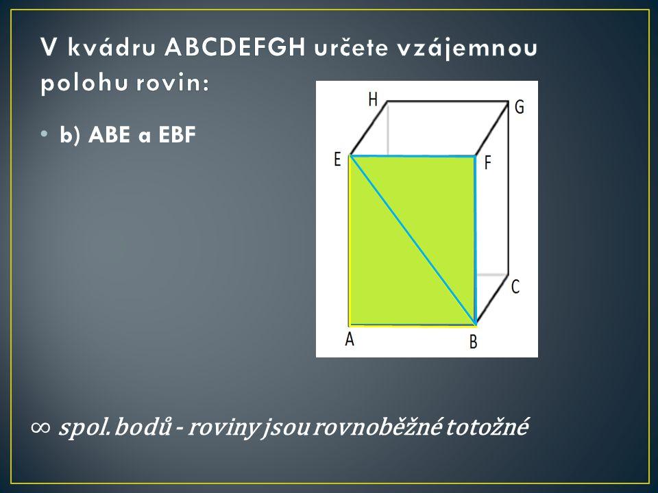 b) ABE a EBF