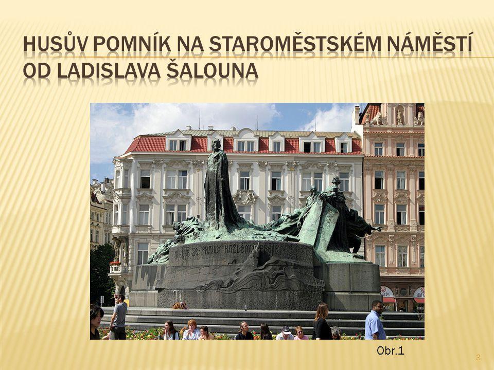  Roku 1400 je Jan Hus vysvěcen na kněze a káže v kostele sv.
